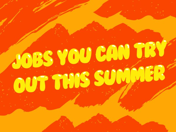 Jobs You Can Try Out This Summer 1