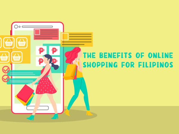 The Benefits of Online Shopping for Filipinos 1
