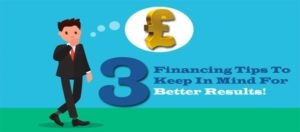 3-Financing-Tips-To-Keep-In-Mind-For-Better-Results 3