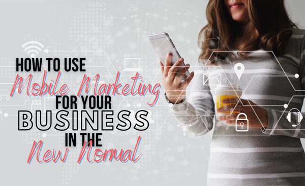 mobile marketing for business