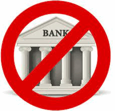 no more banks